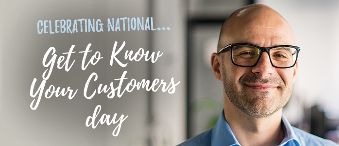 celebrate get to know your customers day