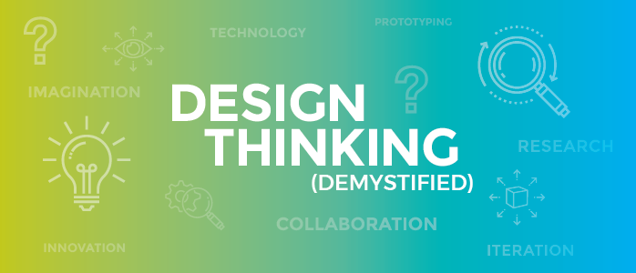 Design thinking demystified, steps of design thinking