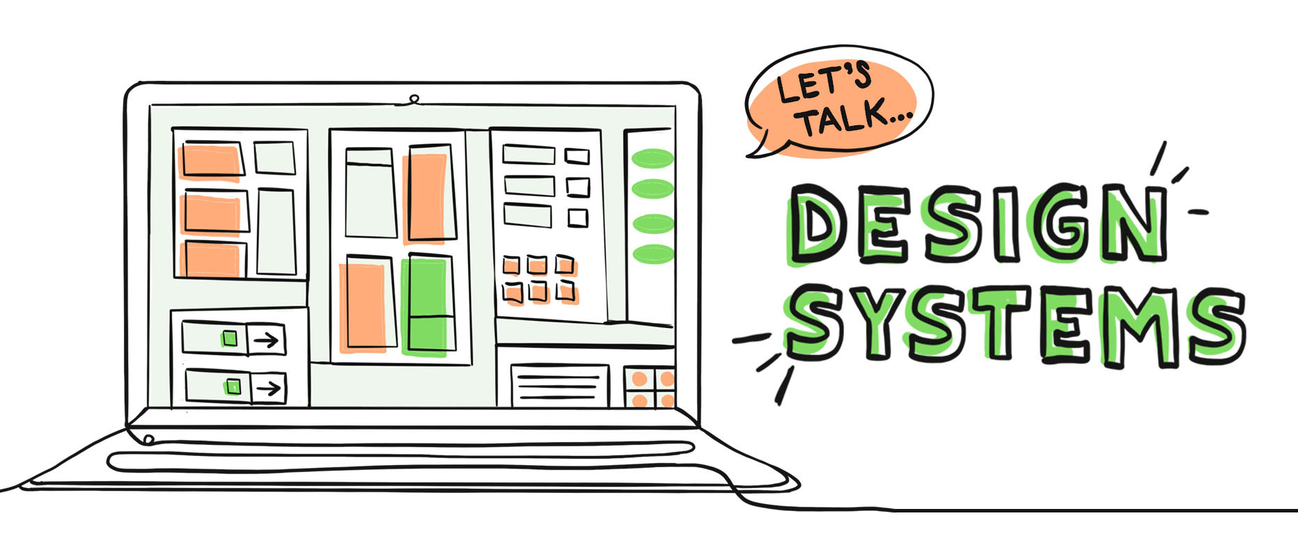 Let's Talk Design Systems: A Visual Guide for Practical Business Use and Why You Need One
