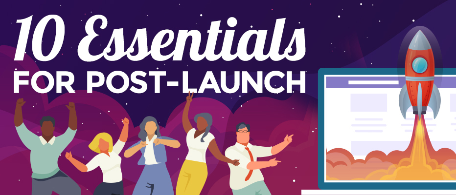 10 Post-Launch Essentials for Your Website