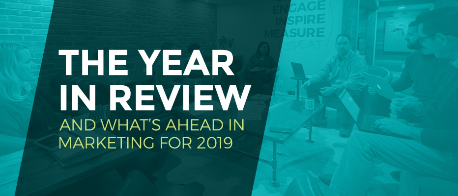 The Year in Review and What Lies Ahead in 2019